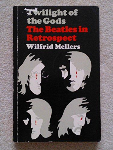 "9780571109982: Twilight of the Gods: ""Beatles"" in Retrospect"