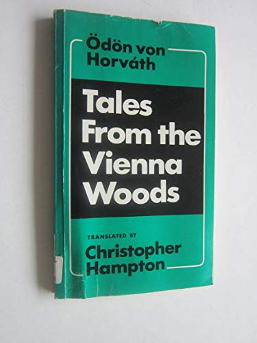 Tales from the Vienna Woods: Horvath, Odon von