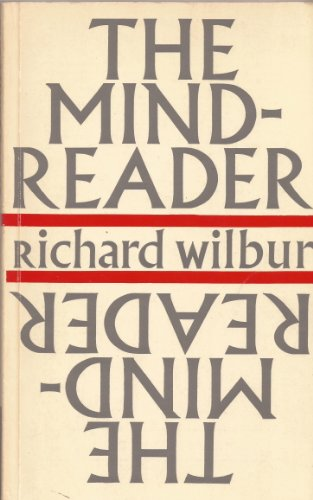 Ther Mind-Reader New Poems: Wilbur, Richard.