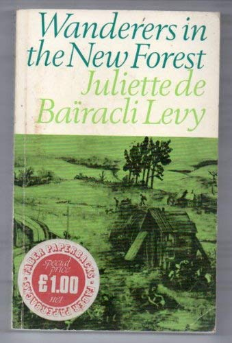 Wanderers in the New Forest (Faber paperbacks): Bairacli-Levy, Juliette de