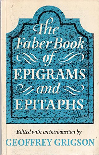 9780571110902: The Faber Book of Epigrams and Epitaphs
