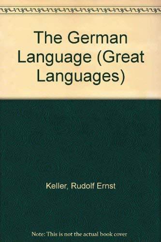 9780571111596: The German Language (Great Languages)
