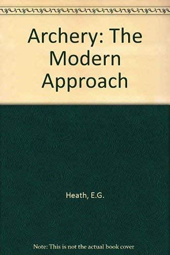 9780571111688: Archery: The Modern Approach