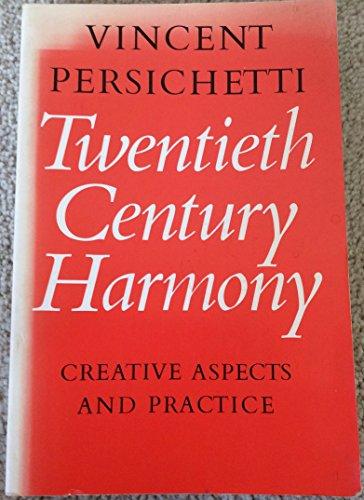 9780571112166: Twentieth century harmony: Creative aspects and practice