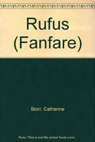 Rufus (Fanfare S.) (0571112706) by Catherine Storr