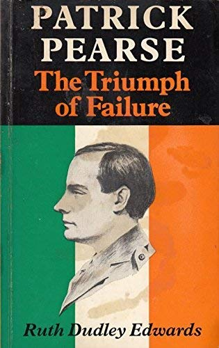 9780571113514: Patrick Pearse: The Triumph of Failure
