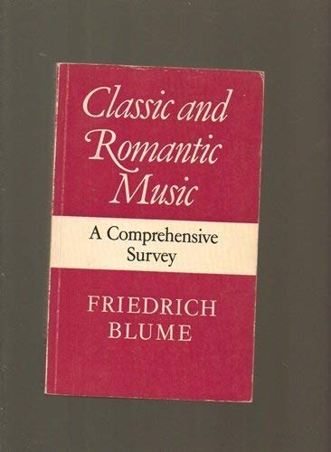 9780571113545: Classic and Romantic Music: A Comprehensive Guide