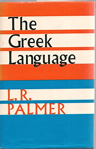 9780571113903: The Greek Language (Great Languages)