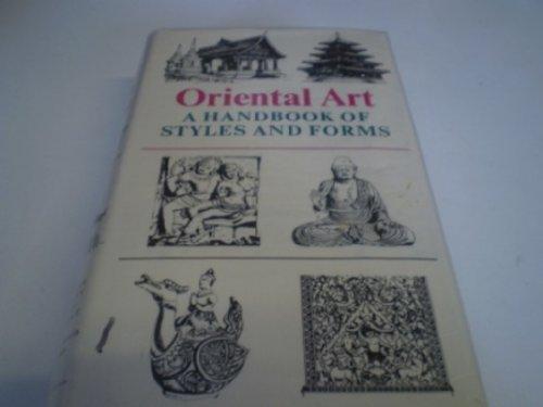 Oriental Art : A Handbook of Styles: Auboyer , Jeannine