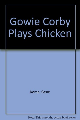 9780571114054: Gowie Corby Plays Chicken