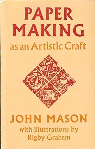 Paper Making As an Artistic Craft: Mason, John