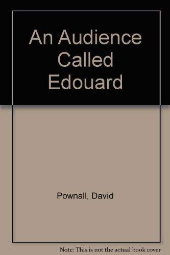 9780571114115: An Audience Called Edouard