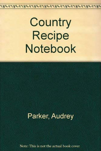A country Recipe Notebook