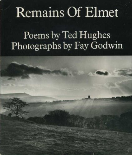 Remains of Elmet Hughes, Ted and Godwin,: Hughes, Ted,