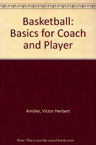 9780571114290: Basketball: Basics for Coach and Player