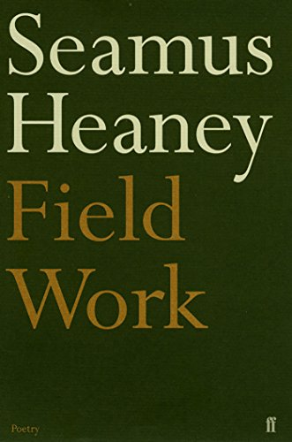 9780571114337: Field Work (Faber Poetry)