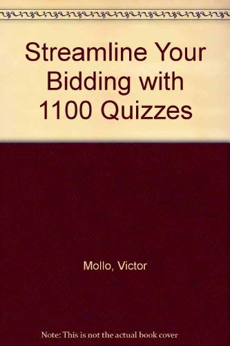 Streamline Your Bidding with 1100 Quizzes (0571114415) by Mollo, Victor