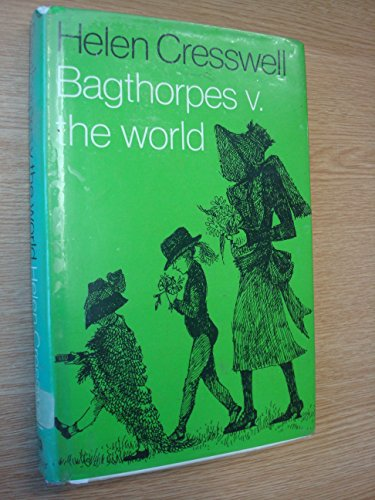 9780571114467: Bagthorpes Versus the World (Bagthorpe saga / Helen Cresswell)