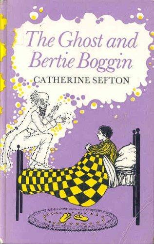 9780571115242: The Ghost and Bertie Boggin