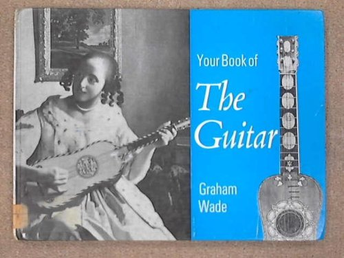 9780571115532: Your Book of the Guitar