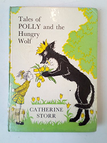 9780571115853: Tales of Polly and the Hungry Wolf
