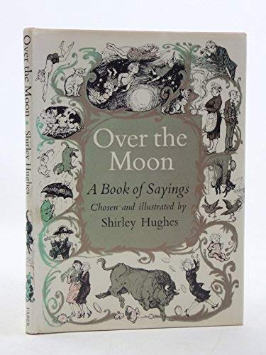 9780571115945: Over the Moon: A Book of Sayings