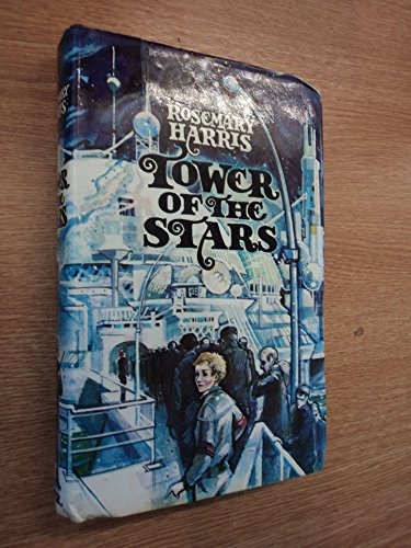 Tower of the Stars: Harris, Rosemary