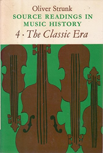 9780571116539: Source Readings in Music History: The Classic Era v. 4