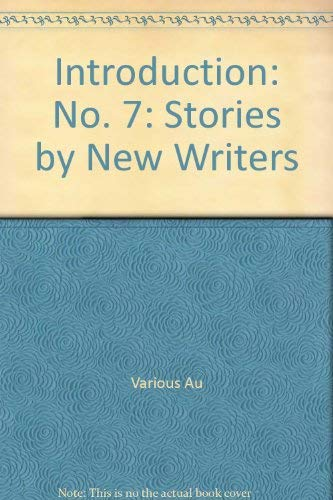Introduction: No. 7: Stories by New Writers-SIGNED BY ISHIGURO: Ishiguro., Kazuo