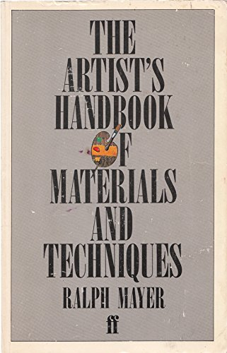 9780571116935: The Artist's Handbook of Materials and Techniques