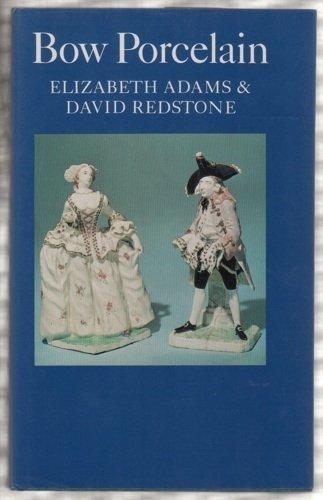 Bow Porcelain (0571116965) by Elizabeth Adams; David Redstone