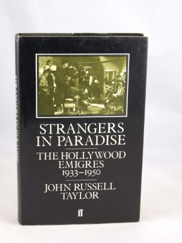 9780571117000: Strangers in Paradise: The Hollywood Emigres, 1933-1950