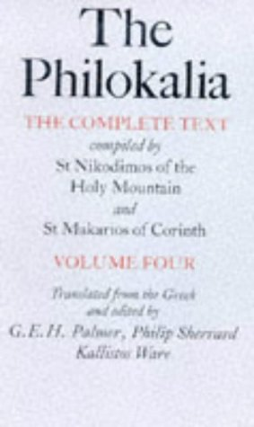 9780571117277: The Philokalia Vol 4: The Complete Text Compiled by St.Nikodimos of the Holy Mountain and St.Makarios of Corinth: v. 4 (Philokalia English//Philokalia)