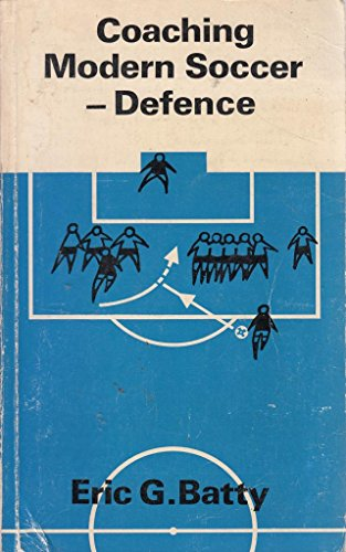 9780571117734: Coaching Modern Soccer: Defence and Other Techniques