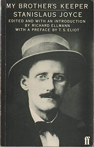 My Brother's Keeper: James Joyce's Early Years (0571118038) by Joyce, Stanislaus