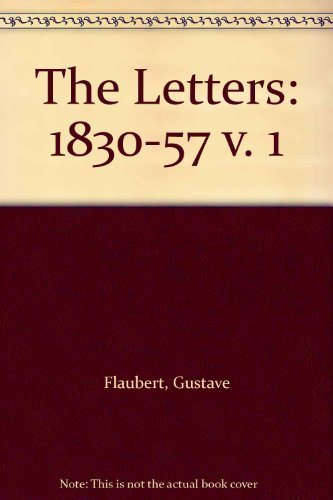 9780571118144: The Letters: 1830-57 v. 1