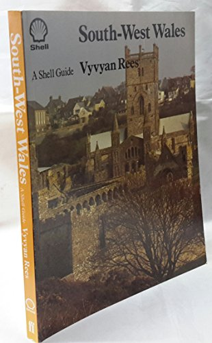 9780571118205: South-west Wales: Part of Dyfed, the Old Counties of Carmarthenshire and Pembrokeshire (Shell Guides)