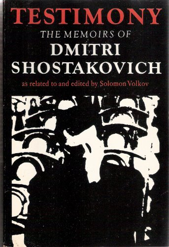 9780571118298: Testimony: The Memoirs of Dmitri Shostakovich as related to and edited by Solomon Volkov