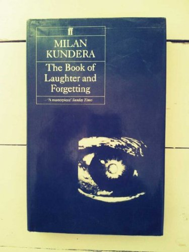 9780571118304: The Book of Laughter and Forgetting.