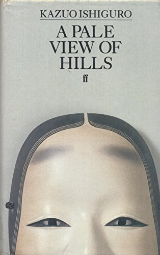 A Pale View of Hills: Ishiguro, Kazuo