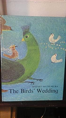 The Birds' Wedding: A German Folk Song: Matsumura, Masako, Meredith,