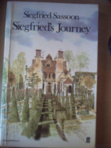 Siegfried's Journey : 1916-1920: Siegfried Sassoon