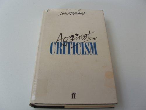 9780571119226: Against Criticism