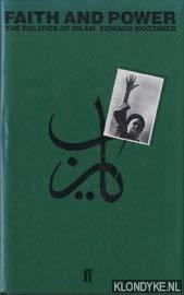 9780571119448: Faith and Power: The Politics of Islam