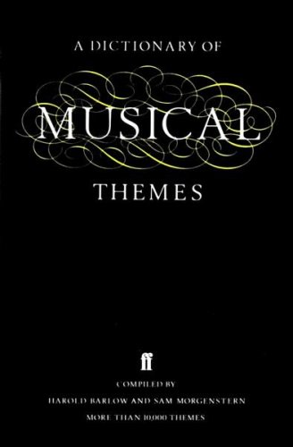 9780571119981: Dictionary of Musical Themes