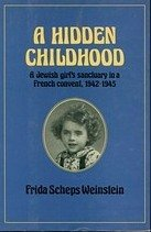 9780571120727: A Hidden Childhood, 1942-1945