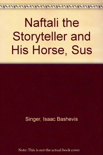 9780571121021: Naftali the Storyteller and His Horse, Sus