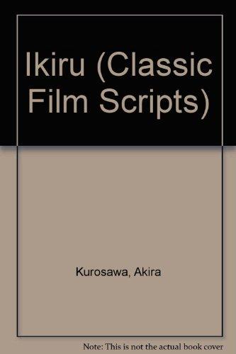 9780571125845: Ikiru (Classic Film Scripts)