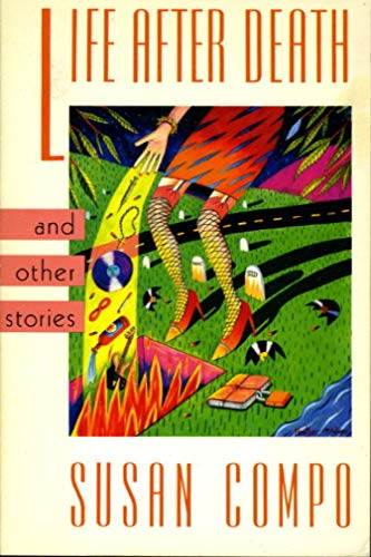 Life After Death: And Other Stories (New: Compo, Susan