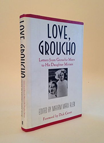 9780571129157: Love, Groucho: Letters from Groucho Marx to His Daughter Miriam
